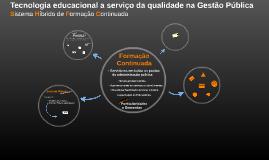 Tecnologia a serviço da qualidade na gestão pública