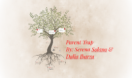 Copy of Copy of Parent Trap