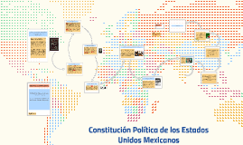 Copy of CONSTITUCION POLITICA DE LOS ESTADOS UNIDOS MEXICANOS