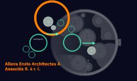 Alleva Enzio Architectes & Associés S. à r. l.