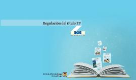 Regulación del título FP