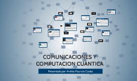 COMUNICACIONES Y COMPUTACION CUANTICA