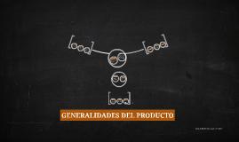 GENERALIDADES DEL PRODUCTO