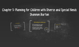 Chapter 5: Planning for Children with Diverse and Special Ne