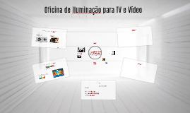 Oficina de Iluminação para TV e Vídeo