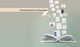 Copy of Homelessness in Education