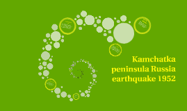Kamchatka peninsula Russia earthquake 1952