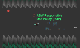 ASW Responsible Use Policy