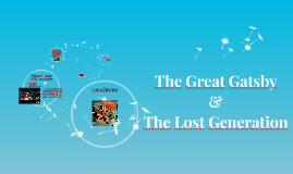 The Great Gatsby & The Lost Generation