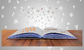 Josh: A Case Study (EDU 5130)