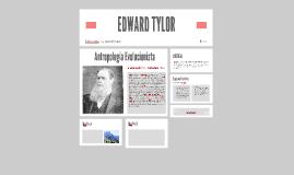 Copy of EDWARD TYLOR