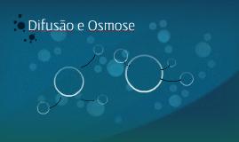 Difusão e Osmose