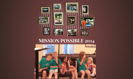 MISSION POSSIBLE 2014