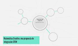 Matemática Creativa: una propuesta de integración STEM