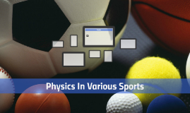 Physics In Various Sports