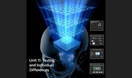 Unit 11: Intelligence/Testing