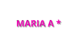 MARIA A*