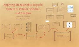 Applying Mahalanobis-Taguchi System to Vendor Selection