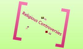 Religous Controversies