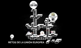 RETOS DE LA UNIÓN EUROPEA