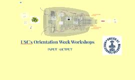 USC's Orientation Week Workshops