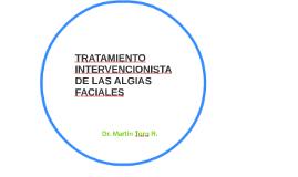 TRATAMIENTO INTERVENCIONISTA DE LAS ALGIAS FACIALES
