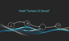 """Hotel """"Tomaso Di Savoia"""""""