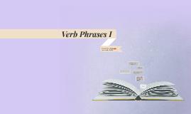 Verb Phrases I