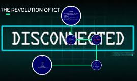 THE REVOLUTION OF ICT