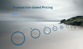 Transaction-based Pricing