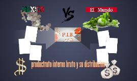 productruto interno bruto y su distribucion