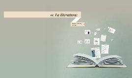 11: La literatura: