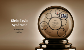 Klein-Levin Syndrome