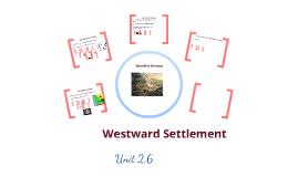 Unit 2.6 Western Settlement
