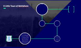 O Little Town of Behtlehem