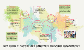 Key Issue 2: Where are Consumer Services Distributed?