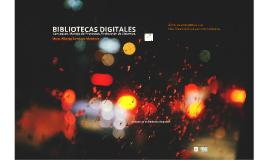 Bibliotecas Digitales: Conceptos, Manejo de Proyectos, Evaluación de Sistemas.