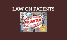 LAW ON PATENTS
