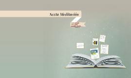 Sexta Meditación