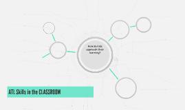 ATL Skills in the CLASSROOM