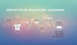 PROYECTO DE APLICACIÓN -ASCENSOR