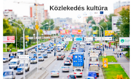 Közlekedés kultúra