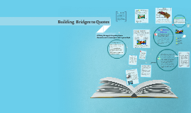 Copy of Building Bridges to Quotes