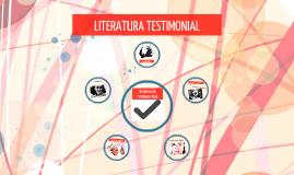 LITERATURA TESTIMONIAL
