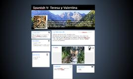Spanish V- Teresa y Valentina