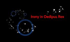 Irony in oedipus rex