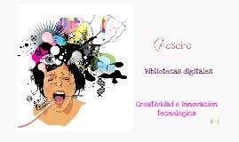 Copy of Creatividad e innovación tecnológica