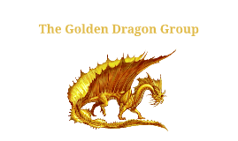 ODHR The Golden Dragon Group