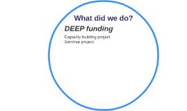 DEEP funding
