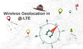 Copy of Wireless Geolocation in LTE
